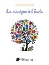 Marie-Alice Charritat - La Musique à l'école - Partition - di-arezzo.fr