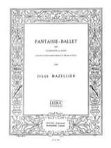 Fantaisie Ballet jules Mazellier Partition laflutedepan.com