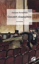 Jacques Borsarello - Concert Champêtre - Livre - di-arezzo.fr
