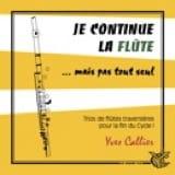 Je Continue la Flûte Yves Callier Partition laflutedepan.com
