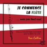 Yves Callier - Ich beginne die Flöte - 2 oder 3 Flöten - Noten - di-arezzo.de