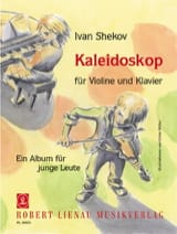 Kaléidoscope Op. 79 Ivan Shekov Partition Violon - laflutedepan.com