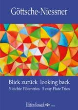 Friedgund Göttsche-Niessner - Blick Zurück - Looking Back - 3 Flûtes - Partition - di-arezzo.fr