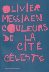 Olivier Messiaen - Colors of the Celestial City - Driver - Sheet Music - di-arezzo.com