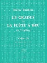 Le Gradus de la Flute à Bec - Cahier D Pierre Paubon laflutedepan.com