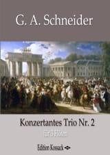 Trio Concertant n° 2 Georg Abraham Schneider laflutedepan.com