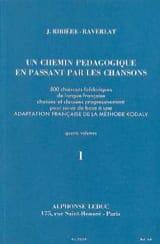 Jacquotte Ribiere-Raverlat - Un chemin pédagogique – Volume 1 - Partition - di-arezzo.fr