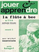 Michel Sanvoisin - Jouer et apprendre la flûte à bec alto - Volume 2 - Partition - di-arezzo.fr
