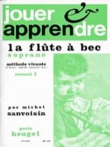 Michel Sanvoisin - Playing and learning the soprano recorder - Volume 2 - Sheet Music - di-arezzo.com