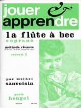 Michel Sanvoisin - Jouer et apprendre la flûte à bec soprano - Volume 2 - Partition - di-arezzo.fr