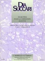 Dia Succari - Prép. 2 - 30 Dictées pour la formation auditive - Partition - di-arezzo.fr