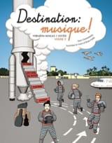 Destination Musique ! Volume 3 Partition Solfèges - laflutedepan.com