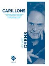 Carillons Roland Dyens Partition Guitare - laflutedepan