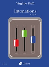 Virginie Dao - Intonations - 3rd cycle - Sheet Music - di-arezzo.co.uk