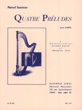 Marcel Tournier - 4 Preludes Opus 16 - Partition - di-arezzo.fr