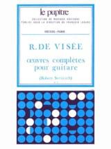 Oeuvres Complètes pour Guitare VISEE Robert de laflutedepan.com
