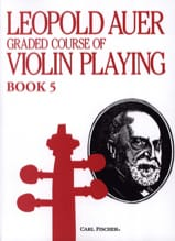 Leopold Auer - Graded Course 5 Violin Playing, Volume 5 - Partition - di-arezzo.fr