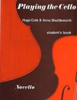 Cole Hugo / Shuttleworth Anna - Playing the Cello - Student's Book - Partition - di-arezzo.fr