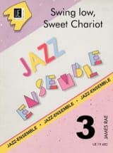 Trad. / Rae James - Swing low, Sweet chariot – Jazz Ensemble - Partition - di-arezzo.fr