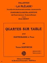 Quartes sur table Yvonne Desportes Partition laflutedepan.com