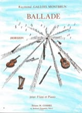 Ballade Raymond Gallois-Montbrun Partition laflutedepan.com