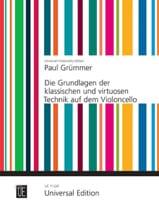 Paul Grümmer - The Grundlage der klassischen und virtuosen Technik auf dem Cello - Sheet Music - di-arezzo.com