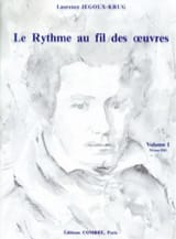 Laurence Jegoux-Krug - The Rhythm of the Works Volume 1 - Sheet Music - di-arezzo.com