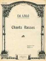 Edouard Lalo - Chants Russes - Partition - di-arezzo.fr