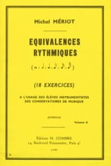 Michel Meriot - Rhythmic Equivalence Volume 2 - Sheet Music - di-arezzo.co.uk
