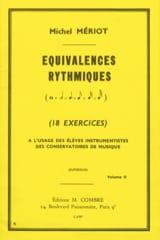 Michel Meriot - Equivalences Rythmiques Volume 2 - Partition - di-arezzo.fr