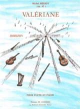 Valériane op. 43 Michel Mériot Partition laflutedepan.com