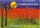23 Chansons pour le violon - Alexandre Metratone - laflutedepan.com