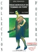 Eric Penicaud - Trois morceaux en Pommes de foire - Partition - di-arezzo.fr