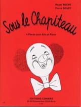 Roche Roger / Doury Pierre - Sous le chapiteau - Partition - di-arezzo.fr
