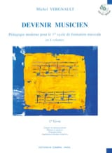 Michel Vergnault - Becoming a musician - 1st Book - Sheet Music - di-arezzo.com