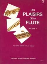 Luc Urbain - Les Plaisirs de la Flûte Volume 3 - Partition - di-arezzo.fr