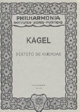 Mauricio Kagel - Sexteto de Cuerdas - Partitur - Partition - di-arezzo.fr