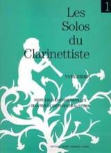Les Solos du Clarinettiste Volume 1 - Yves Didier - laflutedepan.com