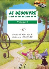 Elisabeth LAMARQUE et Marie-José GOUDARD - I Discover the Key of Sol and Fa - Volume 3 - Sheet Music - di-arezzo.co.uk