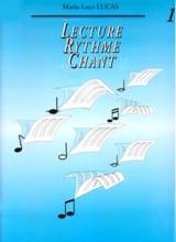 Lecture Rythme Chant - Volume 1 Marie-Luce Lucas laflutedepan.com