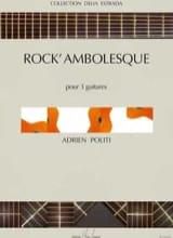 Rock' ambolesque Adrien Politi Partition Guitare - laflutedepan.com