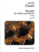 Gabriel Fauré - Sonate A-Dur op. 13 - Partition - di-arezzo.fr