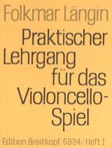 Lehrgang Violoncellospiel – Heft 1 - Folkmar Längin - laflutedepan.com