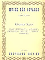 Gaspar Sanz - Folia - Espanoleta - Matachin - Espanoleta - Preludio o Capricho - Corriente - Partitura - di-arezzo.it