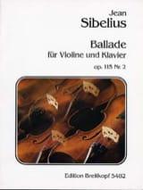 Ballade op. 115 n° 2 Jean Sibelius Partition Violon - laflutedepan.com