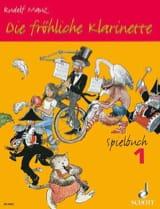 Rudolf Mauz - Die fröhliche Klarinette – Spielbuch 1 - Partition - di-arezzo.fr