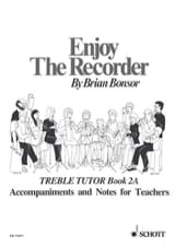 Brian Bonsor - Enjoy the recorder - 2A - Treble teacher - Sheet Music - di-arezzo.com