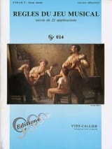Yves Callier - Rules of the musical game - Cycle 1 - 2nd year - Sheet Music - di-arezzo.co.uk