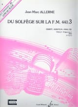 Jean-Marc Allerme - of the Solfège on the FM 440.3 - Chant Audition Analyze - Sheet Music - di-arezzo.co.uk