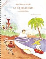 La Clé des Chants - Volume 2 Jean-Marc Allerme laflutedepan.com
